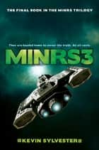 MiNRS 3 ebook by Kevin Sylvester