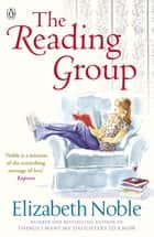 The Reading Group ebook by Elizabeth Noble