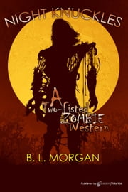 Night Knuckles ebook by B. L. Morgan