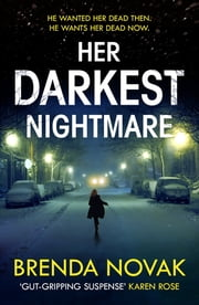 Her Darkest Nightmare eBook by Brenda Novak - 9781472240965 ...