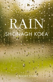 Rain ebook by Shonagh Koea