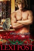 One of a Kind Christmas - A Christmas Carol, #4 ebook by Lexi Post