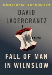 Fall of Man in Wilmslow - The Death and Life of Alan Turing ebook by David Lagercrantz