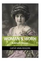 Woman's Work ebook by