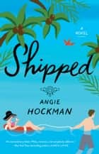 Shipped eBook by Angie Hockman