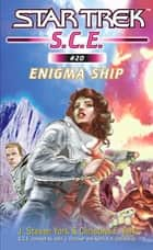 Enigma Ship ebook by J. Steven York, Christina F. York