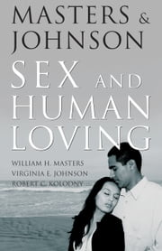 Masters & Johnson on Sex & Human Loving ebook by Masters & Johnson