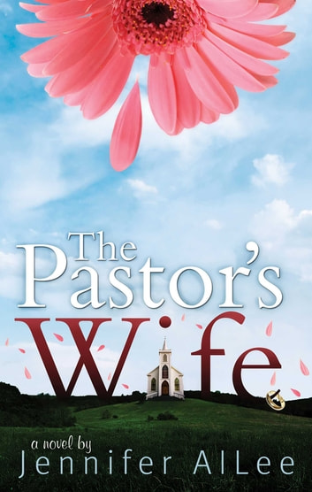 The Pastor's Wife eBook by Jennifer Allee