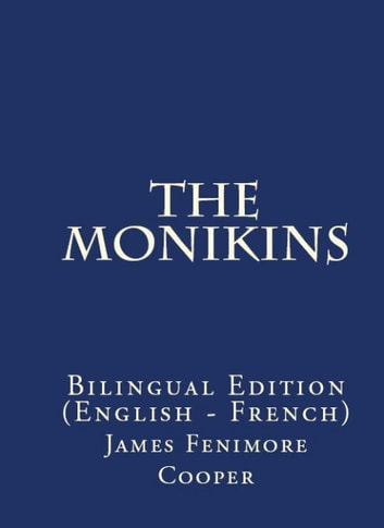 The Monikins - Bilingual Edition (English – French) ebook by James Fenimore Cooper