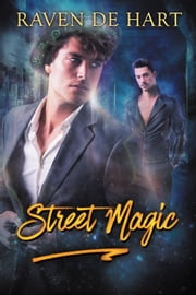 Street Magic ebook by Raven de Hart