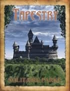 Tapestry ebook by Solitaire Parke