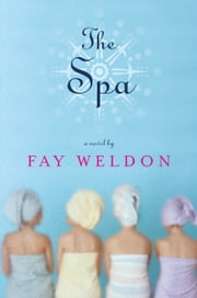 The Spa ebook by Fay Weldon