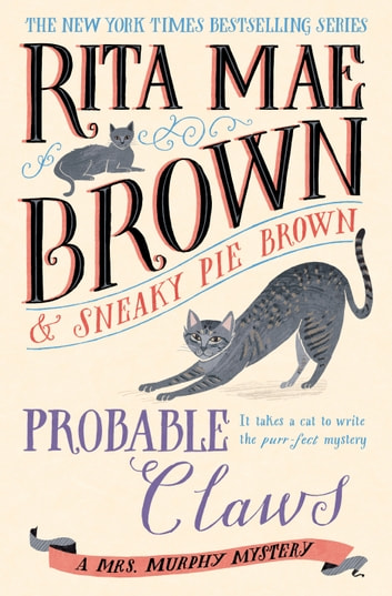 Probable Claws - A Mrs. Murphy Mystery ebook by Rita Mae Brown