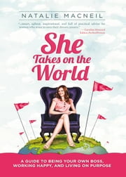 She Takes on the World ebook by Natalie MacNeil