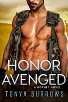 Honor Avenged ebook by Tonya Burrows