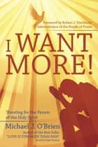 I Want More! - Thirsting for the Person of the Holy Spirit ebook by Michael J. O'Brien