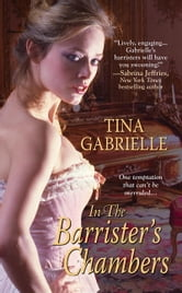In the Barrister's Chambers ebook by Tina Gabrielle