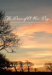 The Dawn of A New Day - Poems of Insight and Awareness ebook by Roberta M. Heck