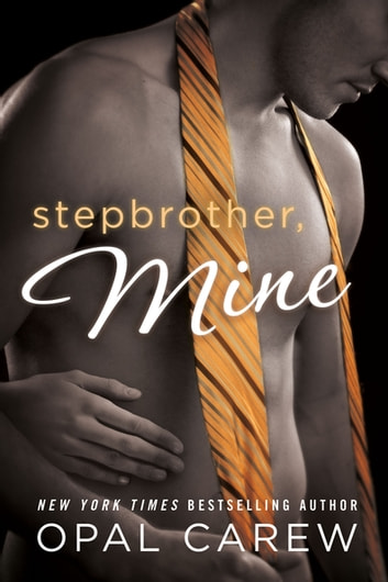 Stepbrother, Mine ebook by Opal Carew