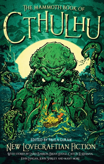 The Mammoth Book of Cthulhu - New Lovecraftian Fiction ebook by Paula Guran