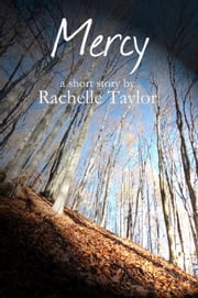 Mercy (A Southern Gothic Short Story) ebook by Rachelle Taylor