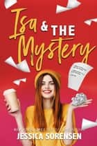 Isa & the Mystery - The Sunnyvale Mysteries, #2 ebook by Jessica Sorensen