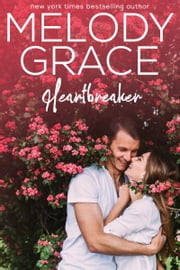 Heartbreaker ebook by Melody Grace