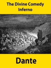 The Divine Comedy -Inferno ebook by Dante Alighieri