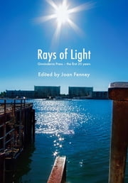 Rays of Light - Ginninderra Press - the first 20 years ebook by Joan Fenney