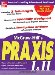 McGraw-Hill's Praxis I & II Exam ebook by Laurie Rozakis