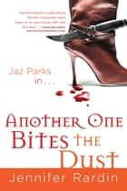 Another One Bites the Dust ebook by Jennifer Rardin