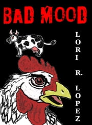 Bad Mood ebook by Lori R. Lopez