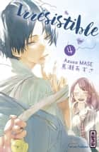 Irrésistible - tome 4 ebook by Azusa Mase