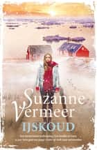 IJskoud ebook by Suzanne Vermeer