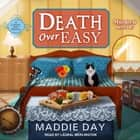 Death Over Easy audiobook by Maddie Day