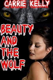 Beauty and the Wolf ebook by Carrie Kelly