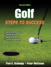 Golf 2nd Edition ebook by Paul G. Schempp,Peter Mattsson