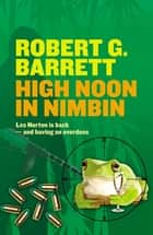 High Noon in Nimbin ebook by Robert G Barrett