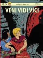 Alix (Tome 37) - Veni Vidi Vici ebook by Jacques Martin, David B., Giorgio Albertini