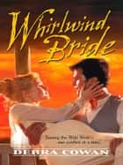 Whirlwind Bride ebook by Debra Cowan