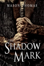The Shadow Mark ebook by Mason Thomas
