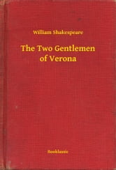 The Two Gentlemen of Verona ebook by William Shakespeare