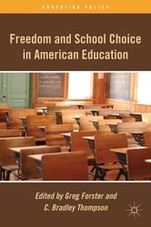 Freedom and School Choice in American Education ebook by