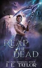Reap the Dead ebook by