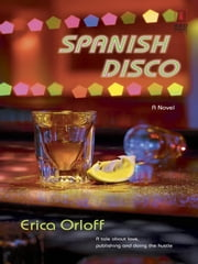 Spanish Disco ebook by Erica Orloff
