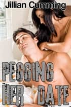 Pegging Her Date ebook by Jillian Cumming