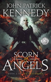 Scorn of Angels ebook by John Patrick Kennedy