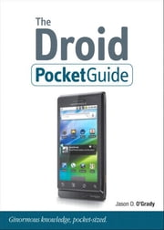 The Droid Pocket Guide ebook by O'Grady, Jason D.