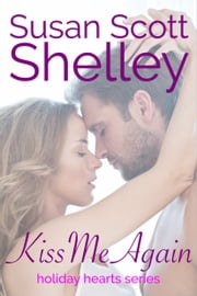Kiss Me Again ebook by Susan Scott Shelley