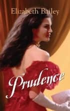 Prudence ebook by Elizabeth Bailey